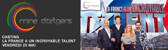 Casting / La France a un incroyable talent !